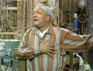 Fred Sanford, played by the late comedian Redd Foxx